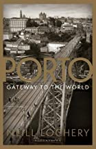 Porto Gateway to the World